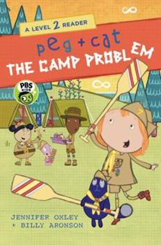 Peg + Cat: The Camp Problem: A Level 2 Reader - Book  of the Peg + Cat