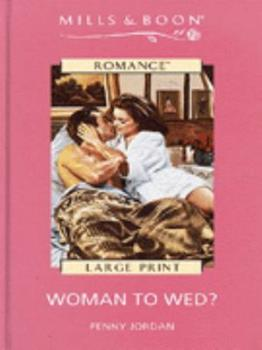 Woman to Wed? - Book #1 of the Bride's Bouquet