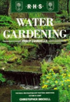 Water Gardening (The Royal Horticultural Society Encyclopaedia of Practical Gardening) 1857329740 Book Cover