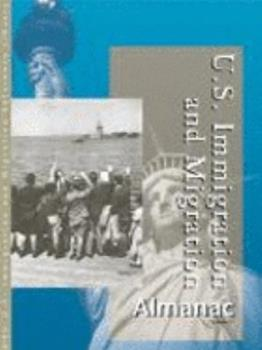 U.S. Immigration and Migration Almanac 0787675679 Book Cover