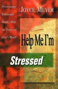 Help Me, I'm Stressed