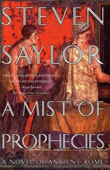A Mist of Prophecies: A Novel of Ancient Rome - Book #13 of the Gordianus the Finder - Chronological