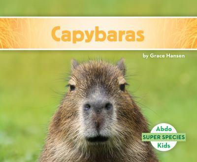 Capybaras - Book  of the Super Species