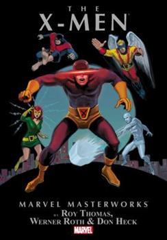 Marvel Masterworks: The X-Men Vol. 4 - Book #35 of the Marvel Masterworks