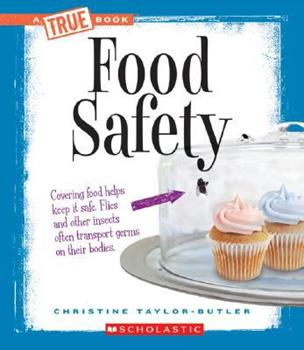 Food Safety - Book  of the A True Book