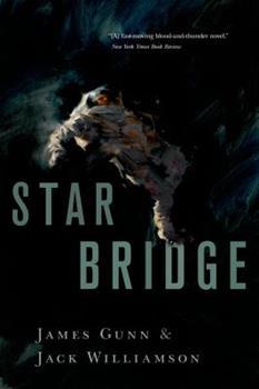 Star Bridge - Book #21 of the Utopia Classics