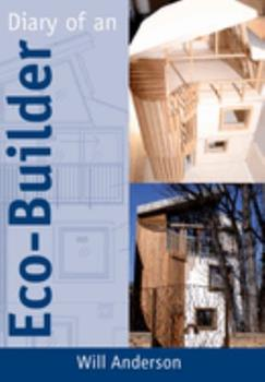 Diary of an Eco-Builder 1903998794 Book Cover