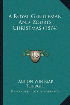 Paperback A Royal Gentleman and 'Zouri's Christmas Book