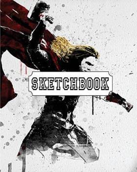 "Paperback Sketchbook: Fantasy Thor: 120 Pages of 8"" x 10"" Blank Paper for Drawing, Doodling or Sketching (Sketchbooks) Book"
