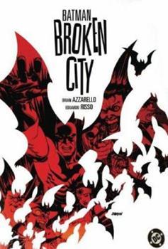 Batman: Broken City - Book #139 of the Modern Batman