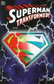 Superman: Transformed! - Book  of the Superman: One-Shots