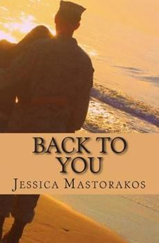 Back to You - Book #1 of the Back To You