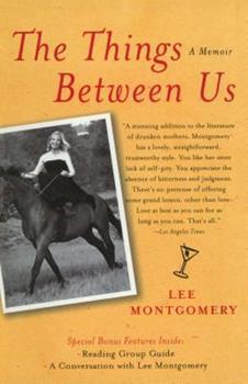 The Things Between Us: A Memoir 1416543104 Book Cover