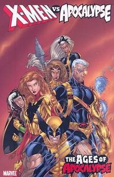 X-Men vs. Apocalypse Volume 2: Ages Of Apocalypse TPB - Book #378 of the Uncanny X-Men 1963-2011