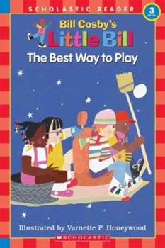 Paperback The Best Way to Play: A Little Bill Book for Beginning Readers, Level 3 (Oprah's Book Club) Book