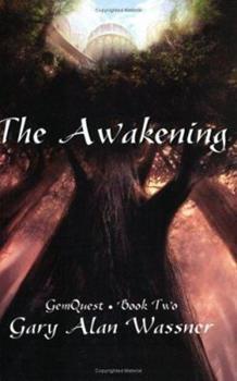 The Awakening (Gemquest, Book 2) - Book #2 of the Gemquest