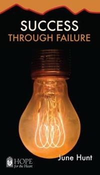 Success Through Failure - Book  of the Hope for the Heart