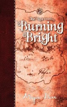 Burning Bright - Book #2 of the Lost Gods