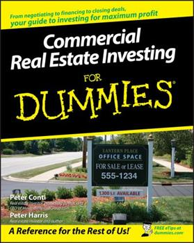 Commercial Real Estate Investing For Dummies (For Dummies (Business & Personal Finance)) 0470174919 Book Cover