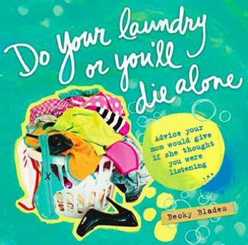 Paperback Do Your Laundry or You'll Die Alone Book