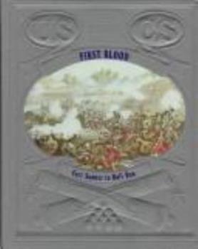 First Blood (Civil War) - Book #2 of the Civil War