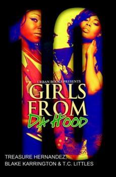 Girls from Da Hood 10 - Book #10 of the Girls from Da Hood