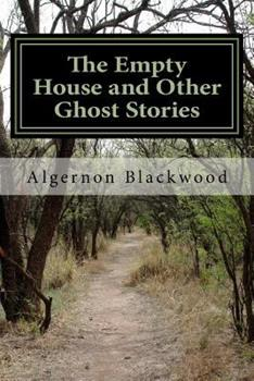 The Empty House and Other Ghost Stories 1406520713 Book Cover