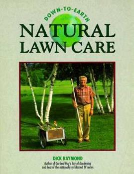 Down-To-Earth Natural Lawn Care 0882668102 Book Cover