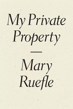 My Private Property 1940696518 Book Cover