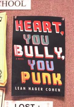 Heart, You Bully, You Punk 0670031674 Book Cover