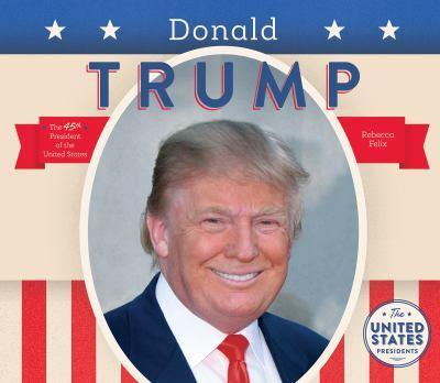 Donald Trump - Book  of the United States Presidents *2017*