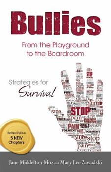 Paperback Bullies : From the Playground to the Boardroom Book