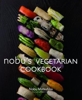 Nobu's Vegetarian Cookbook 4894449056 Book Cover