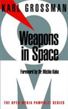 Weapons in Space (Open Media Pamphlet Series)