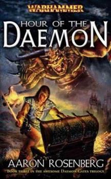 Hour of the Daemon - Book #3 of the Daemon Gates