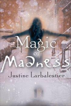 Magic or Madness 1595140700 Book Cover