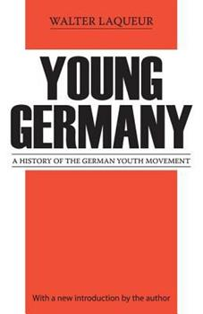 Young Germany: A History of the German Youth Movement 0878559604 Book Cover