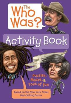 The Who Was? Activity Book - Book  of the Who Was/Is...?