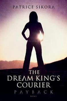 Paperback The Dream King's Courier: Payback Book