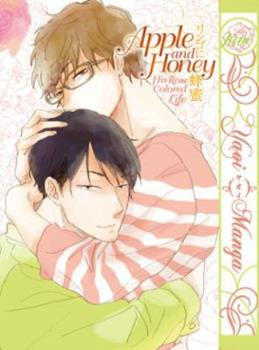 Apple and Honey: His Rose Colored Life - Book #2 of the Apple and Honey