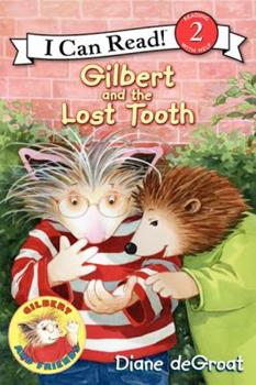 Gilbert and the Lost Tooth - Book  of the Gilbert and Friends