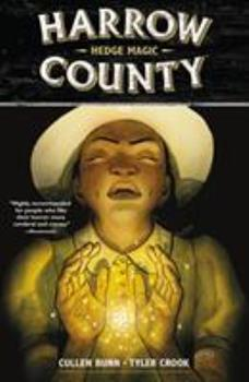 Harrow County, Vol. 6: Hedge Magic - Book #6 of the Harrow County