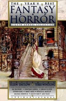 The Year's Best Fantasy and Horror: Eighth Annual Collection 0312132190 Book Cover