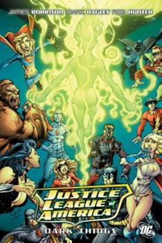 Justice League of America Dark Things - Book  of the Complete Justice Society