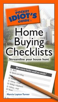 The Pocket Idiot's Guide to Home Buying Checklists - Book  of the Pocket Idiot's Guide