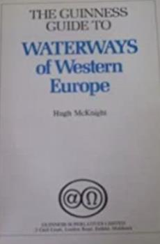 Hardcover The Guinness Guide to Waterways of Western Europe Book
