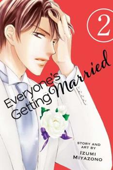 Everyone's Getting Married, Vol. 2 - Book #2 of the Everyone's Getting Married