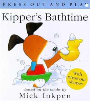 Kipper's Bathtime - Book  of the Kipper the Dog