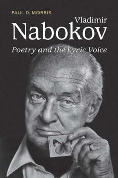 Vladimir Nabokov: Poetry and the Lyric Voice 1442640200 Book Cover