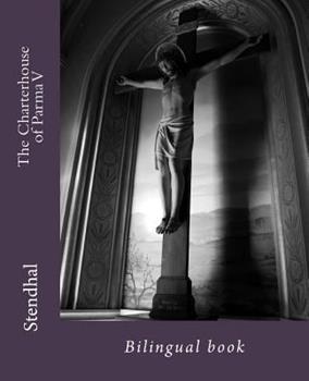 The Charterhouse of Parma V: Bilingual Book 1544826737 Book Cover